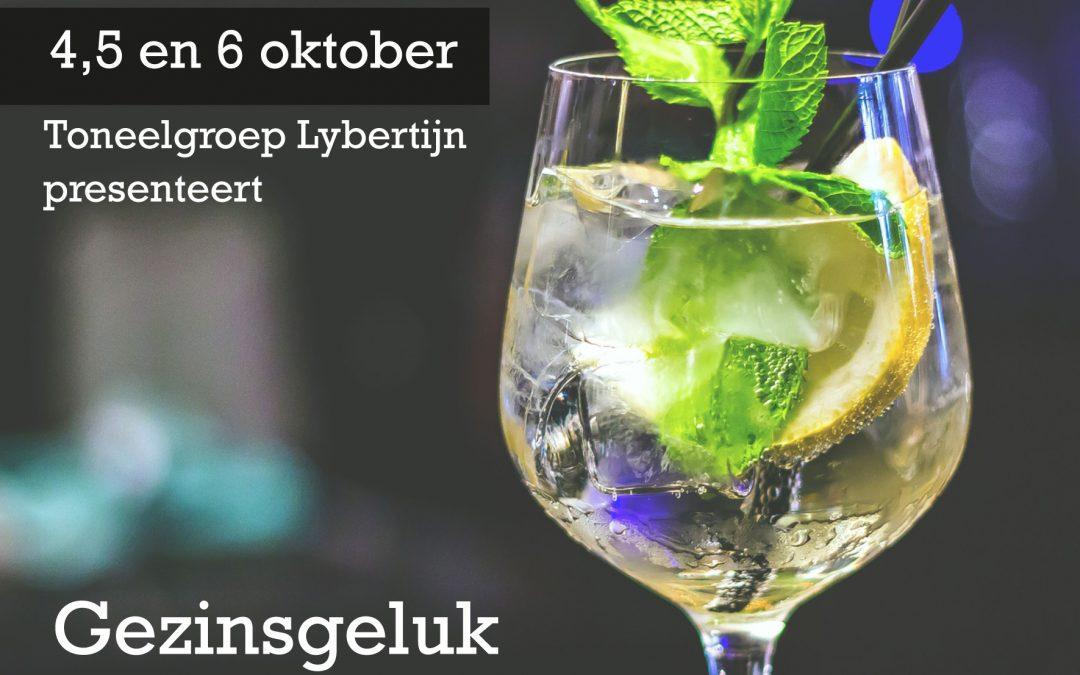 Toneelgroep Lybertijn presenteert: Gezinsgeluk